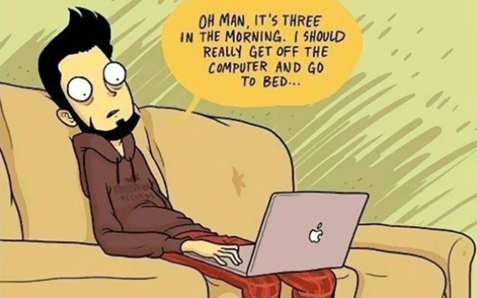 """""""Είναι τρεις το πρωί. Πρέπει να κλείσω επιτέλους τον υπολογιστή και να πάω για ύπνο""""..."""