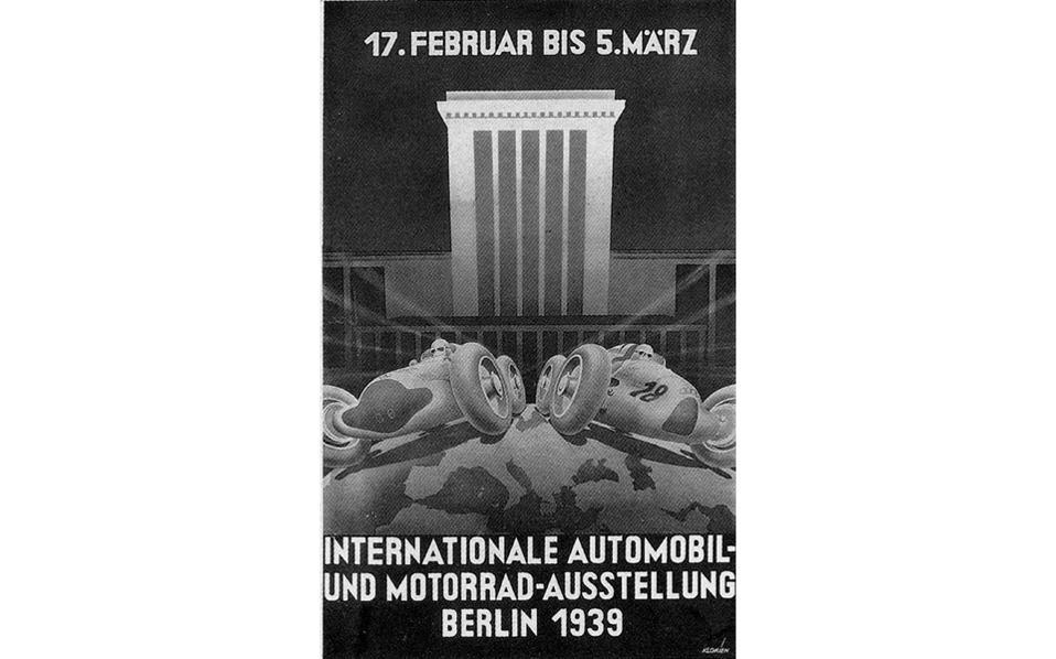 Βερολίνο, 1939. Αφίσα για τη Διεθνή Εκθεση  Αυτοκινήτου